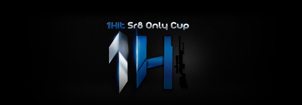 1Hit - Sr8 Only Cup Playoffs